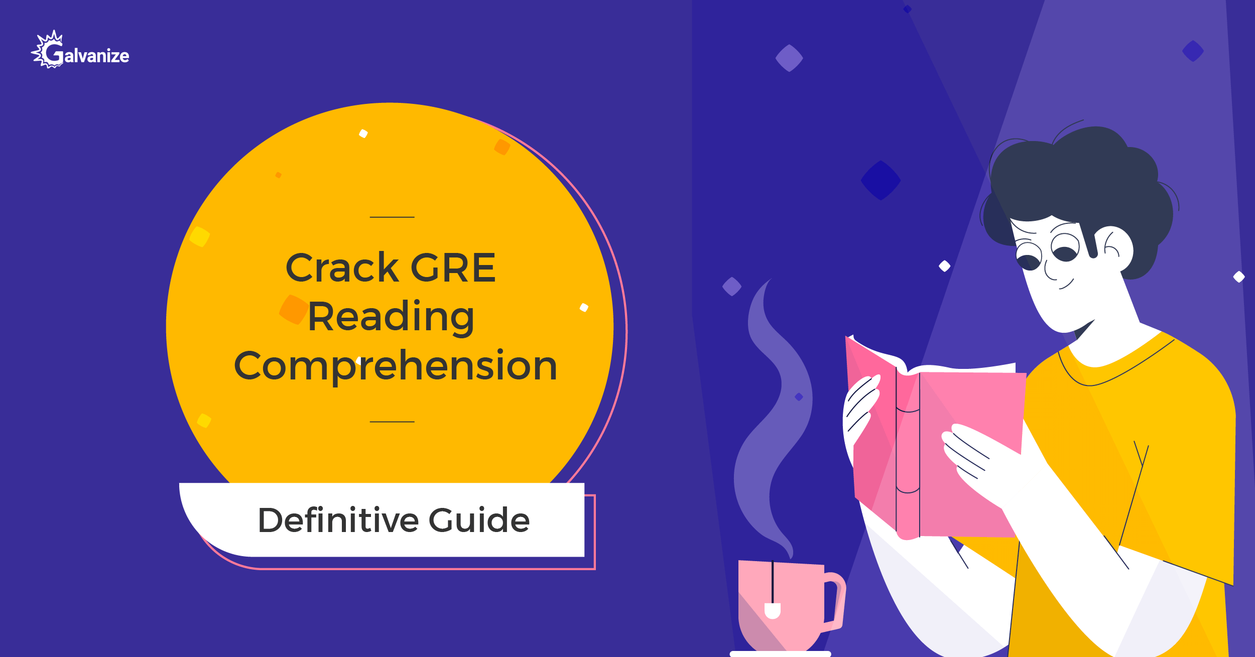 [The Definitive Guide] Crack the GRE Reading Comprehension now!<span class=