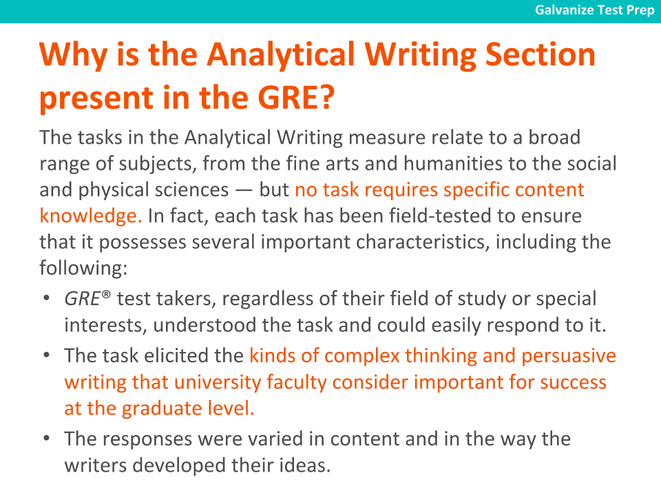 Why is the Analytical writing section present in the GRE/